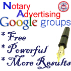 Google Notary Advertising Group, notary public, notary marketing, free notary advertising, free notary classifieds, free notary public classifieds, Sergio Musetti Notary,